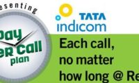 "TATA INDICOM ""PAY PER CALL"" – LOCAL RE.1, STD RS.3 – NO MORE ""PER MINUTE"" CHARGES!"