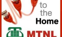 MTNL Launches FTTH Unlimited Broadband Plans With 10 Mbps Speed