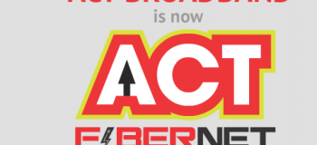 ACT readies to expand its presence in Wired Broadband services, a good move to end users