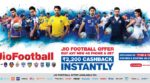 Reliance Jio Announces JioFootball Offer to Provide Rs 2,200 Cashback on Almost All 4G Smartphones